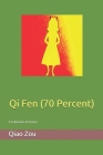 Qi Fen (70 Percent): A Collection of Poems Cover Image