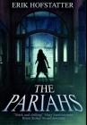 The Pariahs: Premium Large Print Hardcover Edition Cover Image