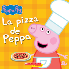 La pizza de Peppa (Peppa's Pizza Party) (Peppa Pig) Cover Image