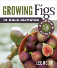 Growing Figs in Cold Climates: A Complete Guide Cover Image