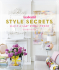 House Beautiful Style Secrets: What Every Room Needs Cover Image