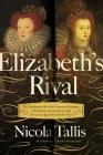 Elizabeth's Rival Cover Image