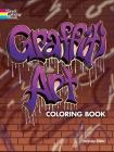 Graffiti Art Coloring Book (Dover Coloring Books) Cover Image