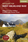 Walking the West Highland Way: Milngavie to Fort William Scottish Long Distance Route (UK long-distance trails series) Cover Image