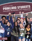 Parkland Students Challenge the National Rifle Association Cover Image