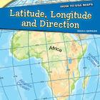 Latitude, Longitude, and Direction (How to Use Maps) Cover Image