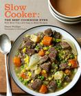 Slow Cooker: The Best Cookbook Ever: With More Than 400 Easy-To-Make Recipes Cover Image