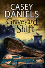 Graveyard Shift: A Paranormal Mystery Cover Image