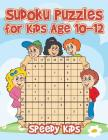 Sudoku Puzzles for Kids Age 10-12 Cover Image