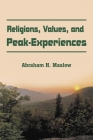 Religions, Values, and Peak-Experiences Cover Image