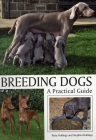 Breeding Dogs: A Practical Guide Cover Image