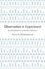 Observation and Experiment: An Introduction to Causal Inference Cover Image