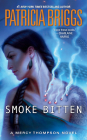 Smoke Bitten (Mercy Thompson Novel) Cover Image
