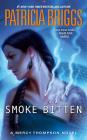 Smoke Bitten (A Mercy Thompson Novel #12) Cover Image