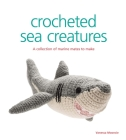 Crocheted Sea Creatures: A Collection of Marine Mates to Make Cover Image