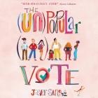The (Un)Popular Vote Cover Image