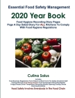 Essential Food Safety Management 2020 Year Book: Food Hygiene Recording Diary Pages. Page a Day Dated Diary for ALL kitchens to comply with Food Hygie Cover Image