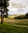 Valles Caldera: A New Vision for New Mexico's National Preserve: A New Vision for New Mexico's National Preserve Cover Image