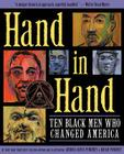 Hand in Hand: Ten Black Men Who Changed America Cover Image