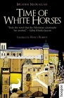 Time of White Horses (Hoopoe Fiction) Cover Image