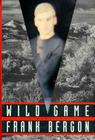 Wild Game: (A Novel) Cover Image