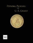 Personal Memoirs of U.S. Grant Volume 1/2: Large Print Edition Cover Image