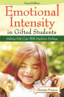 Emotional Intensity in Gifted Students: Helping Kids Cope with Explosive Feelings Cover Image