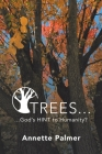Trees... God's Hint to Humanity? Cover Image
