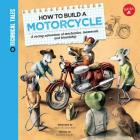 How to Build a Motorcycle: A racing adventure of mechanics, teamwork, and friendship (Technical Tales) Cover Image