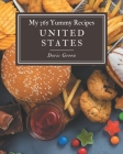 My 365 Yummy United States Recipes: Not Just a Yummy United States Cookbook! Cover Image