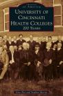 University of Cincinnati Health Colleges: 200 Years Cover Image