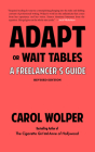 Adapt or Wait Tables (Revised Edition): A Freelancer's Guide Cover Image