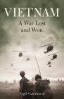 Vietnam: A War Lost and Won Cover Image