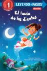 El hada de los dientes (Tooth Fairy's Night Spanish Edition) (LEYENDO A PASOS (Step into Reading)) Cover Image