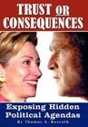 Trust or Consequences: Exposing Hidden Political Agendas Cover Image