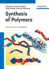 Synthesis of Polymers: New Structures and Methods (Materials Science and Technology: A Comprehensive Treatment) Cover Image