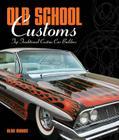 Old School Customs: Top Traditional Custom Car Builders Cover Image