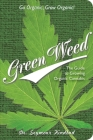 Green Weed: The Guide to Growing Organic Cannabis Cover Image