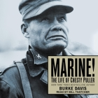 Marine! Lib/E: The Life of Chesty Puller Cover Image