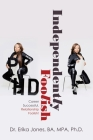 Independently Foolish: Career Successful, Relationship Foolish! Cover Image