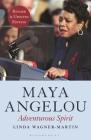 Maya Angelou: Adventurous Spirit Cover Image