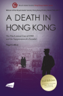 A Death in Hong Kong: The MacLennan Case of 1980 and the Suppression of a Scandal (2nd Edition) (Royal Asiatic Society Hong Kong Studies ) Cover Image