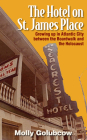 The Hotel on St. James Place: Growing Up in Atlantic City Between the Boardwalk and the Holocaust Cover Image