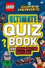 LEGO DC Comics Super Heroes Ultimate Quiz Book Cover Image