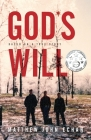 God*s Will: Based on a True Story Cover Image