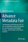 Advance Metadata Fair: The Retention and Disclosure of 4G, 5G and Social Media Location Information, for Law Enforcement and National Securit Cover Image