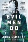 The Evil Men Do (A P.T. Marsh Novel #2) Cover Image