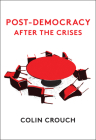 Post-Democracy After the Crises Cover Image