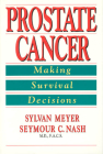 Prostate Cancer: Making Survival Decisions Cover Image