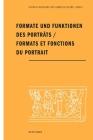 Formate Und Funktionen Des Portrats / Formats Et Fonctions Du Portrait Cover Image